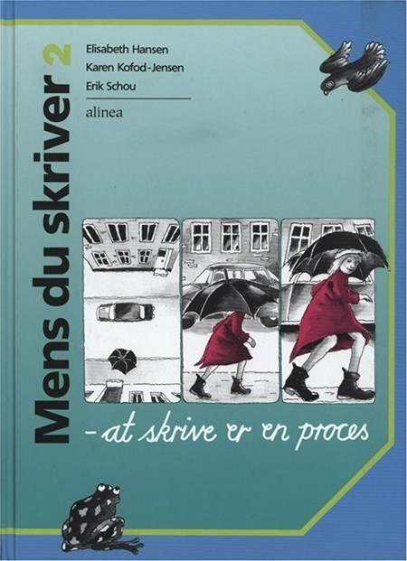 Mens du skriver, 2 af Elisabeth Hansen, Karen Kofod-Jensen, Karen Kofod Jensen og Erik Schou