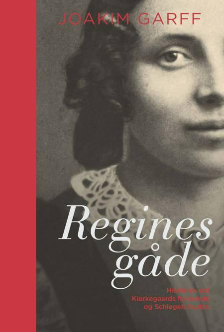 Regines gåde af Joakim Garff