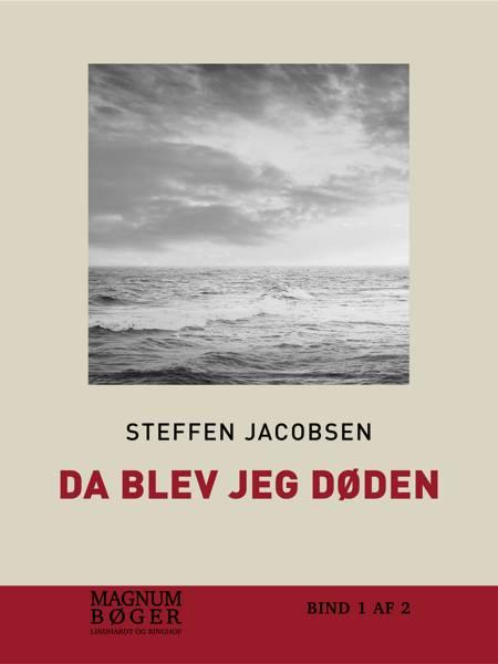 Da jeg blev Døden af Steffen Jacobsen