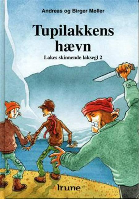 Tupilakkens hævn af Birger Møller og Andreas Møller