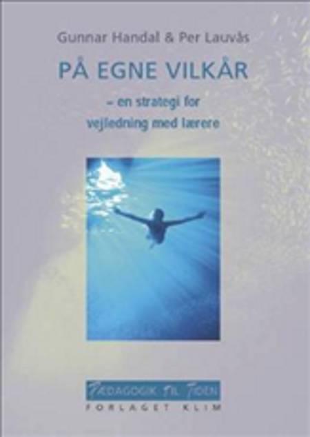 På egne vilkår af Gunnar Handal og Per Lauvås