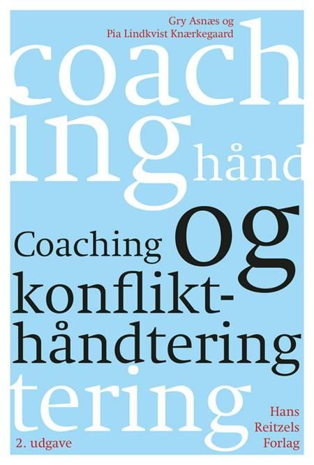 Coaching og konflikthåndtering af Gry Asnæs og Pia Lindkvist Knærkegaard