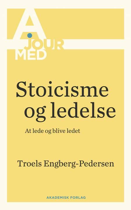 Stoicisme og ledelse af Troels Engberg-Pedersen