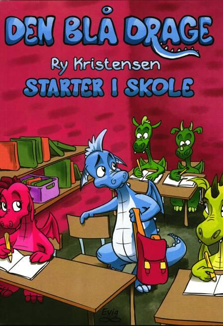 Den blå drage starter i skole af Ry Kristensen