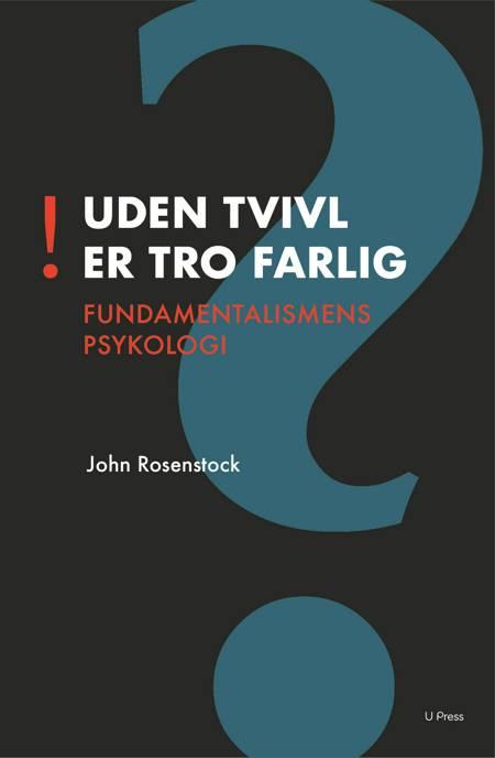 Uden tvivl er tro farlig af John Rosenstock