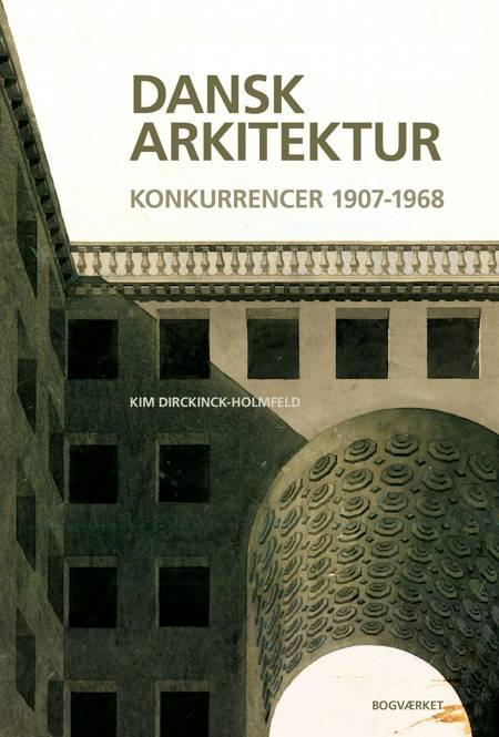 Dansk arkitektur af Kim Dirckinck-Holmfeld