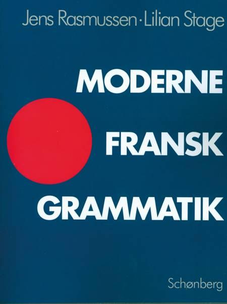Moderne fransk grammatik af Jens Rasmussen og Lilian Stage