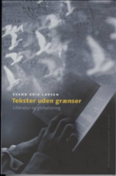 Tekster uden grænser af Svend Erik Larsen