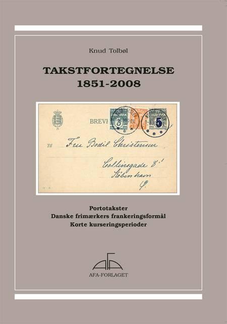 Takstfortegnelse 1851-2008 af Knud Tolbøl