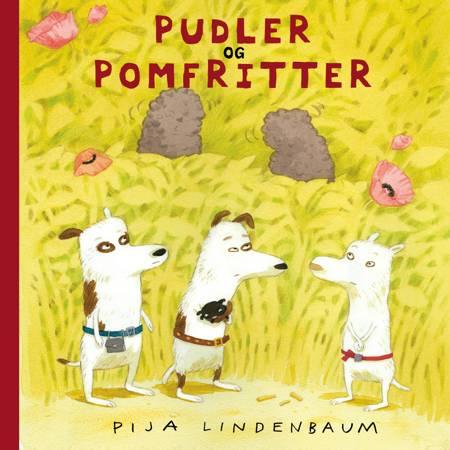Pudler og pomfritter af Pija Lindenbaum