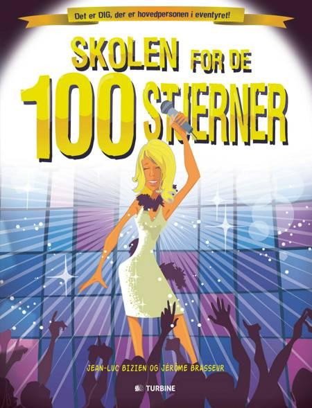Skolen for de 100 stjerner af Jean-Luc Bizien