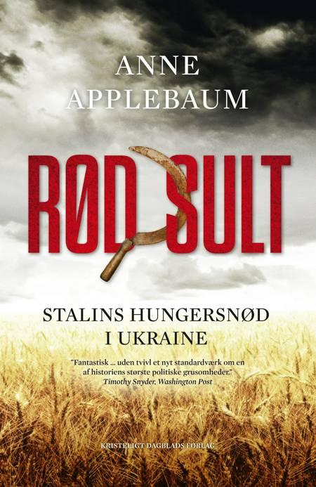 Rød sult af Anne Applebaum