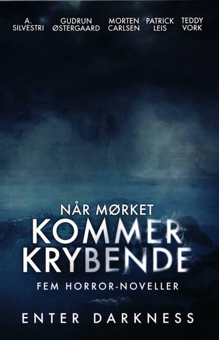 Når mørket kommer krybende af Gudrun Østergaard, A. Silvestri og Morten Carlsen m.fl.