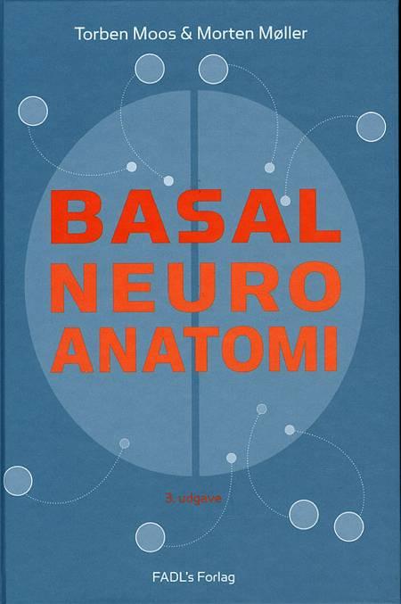 Basal neuroanatomi af Torben Moos og Morten Møller