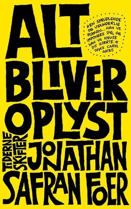 Alt bliver oplyst af Jonathan Safran Foer