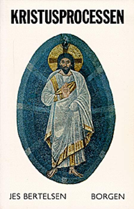 Kristusprocessen af Jes Bertelsen
