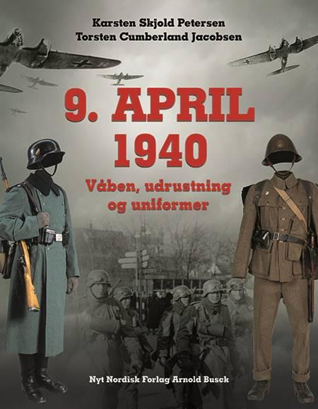 9. april 1940 af Karsten Skjold Petersen og Torsten Cumberland Jacobsen