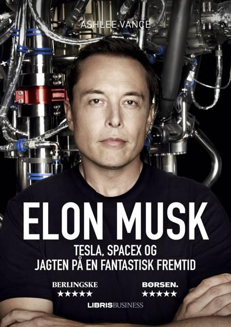 Elon Musk af Ashlee Vance