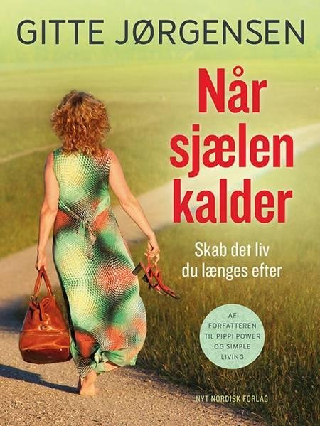 Når sjælen kalder af Gitte Jørgensen