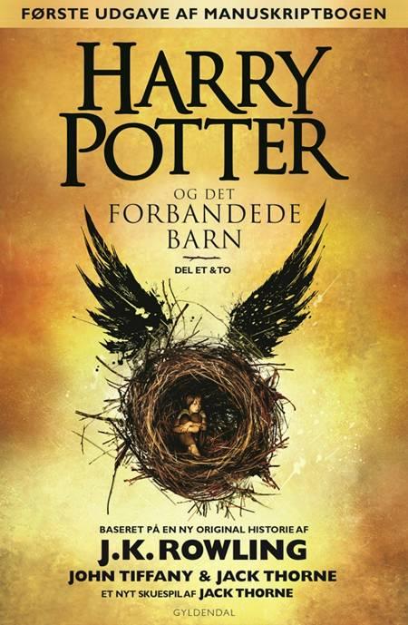 Harry Potter og det forbandede barn af J.K. Rowling, Jack Thorne og John Tiffany
