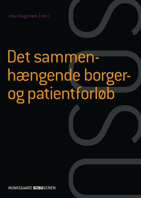 Det sammenhængende borger- og patientforløb (SSA) af Helle Brander Rasmussen og Jean Hagstrøm