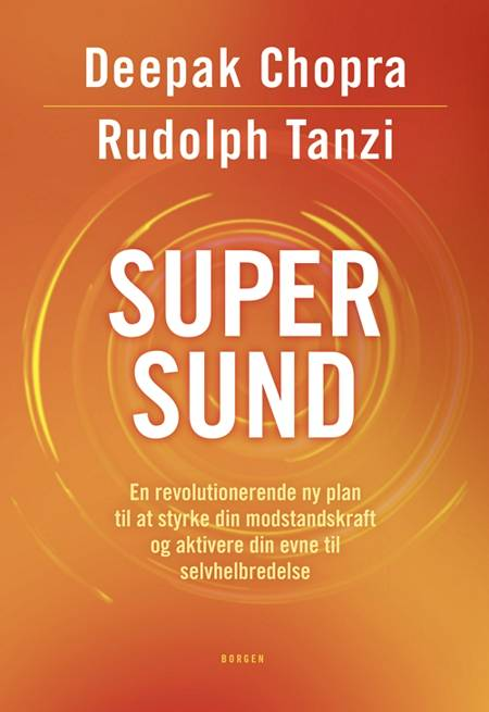 Supersund af Deepak Chopra og Rudolph Tanzi