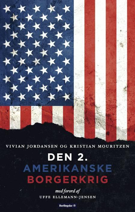 Den 2. Amerikanske borgerkrig af Vivian Jordansen og Kristian Mouritzen