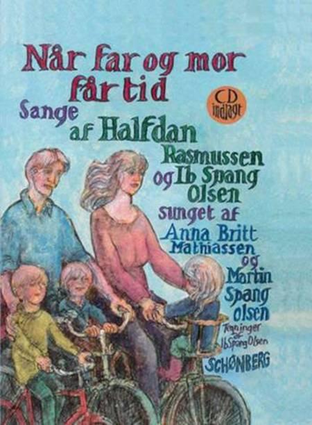 Når far og mor får tid af Halfdan Rasmussen og Ib Spang Olsen