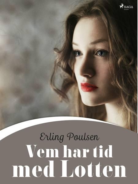 Vem har tid med Lotten af Erling Poulsen