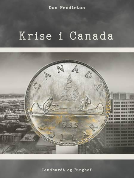 Krise i Canada af Don Pendleton