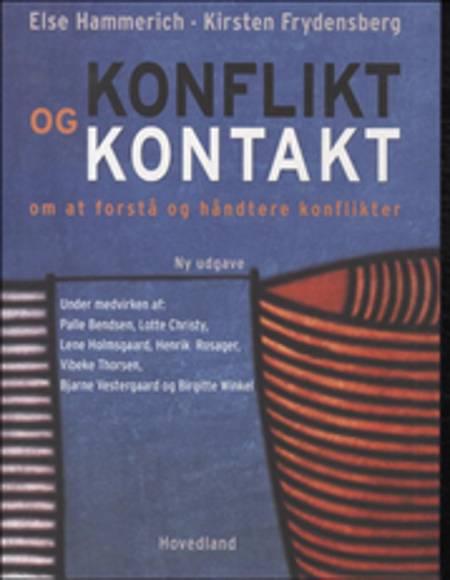 Konflikt og kontakt af Else Hammerich, Kirsten Frydensberg og Palle Bendsen m.fl.