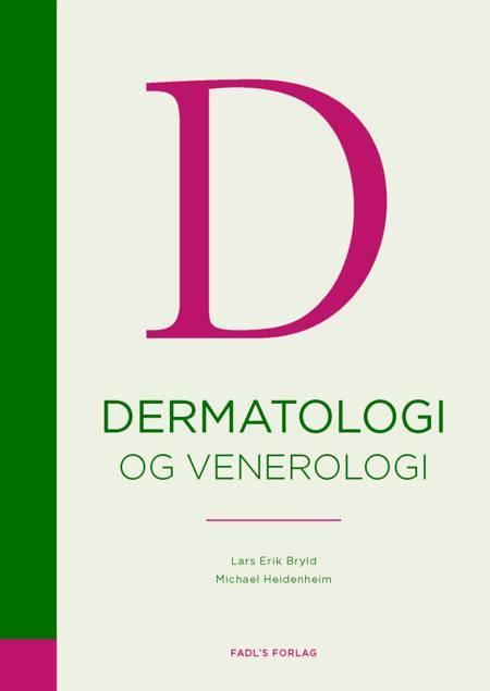 Dermatologi og venerologi af Lars Erik Bryld og Michael Heidenheim