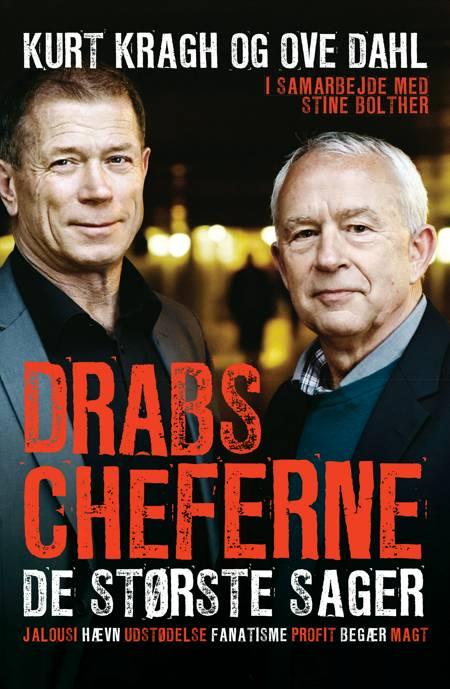 Drabscheferne - de største sager af Kurt Kragh, Ove Dahl og Stine Bolther