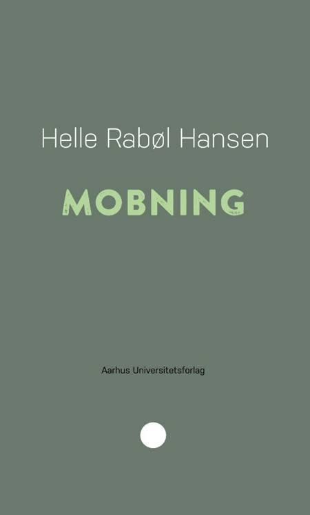 Mobning af Helle Rabøl Hansen