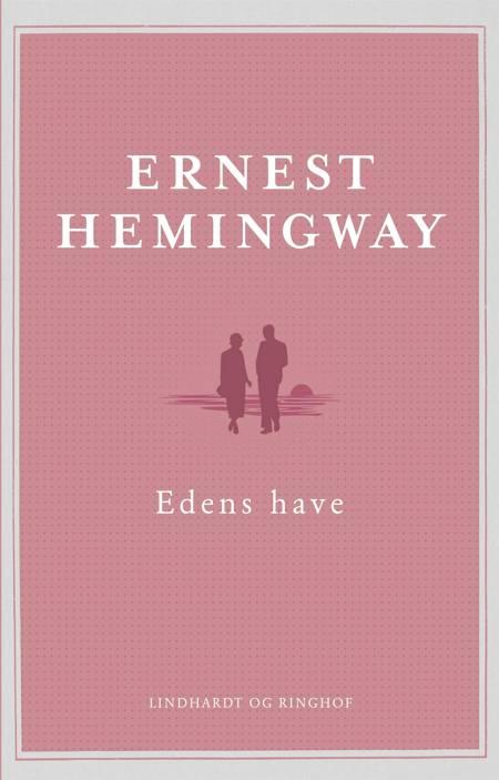 Edens Have af Ernest Hemingway