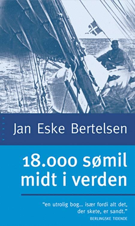 18.000 sømil midt i verden af Jan Eske Bertelsen