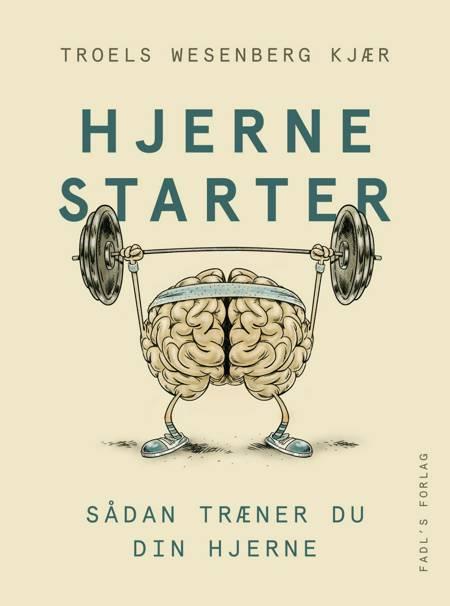 Hjernestarter af Troels W. Kjær