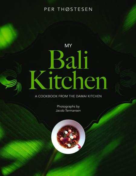 My Bali Kitchen af Per Thøstesen