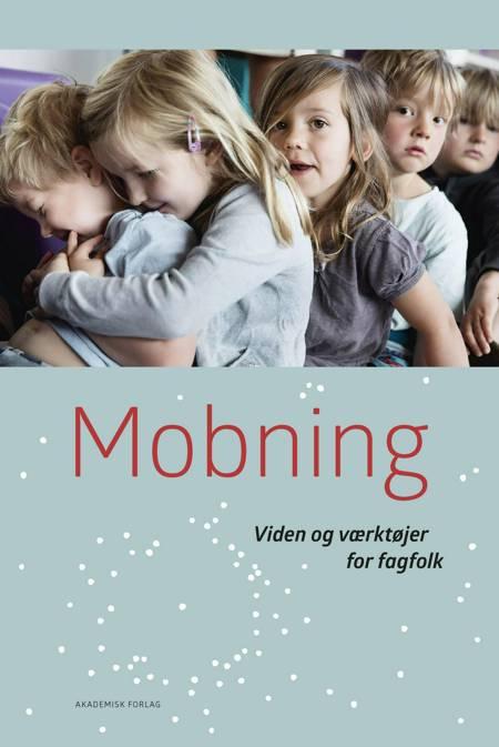 Mobning af Helle Plauborg, Helle Rabøl Hansen og Kit Stender Petersen m.fl.
