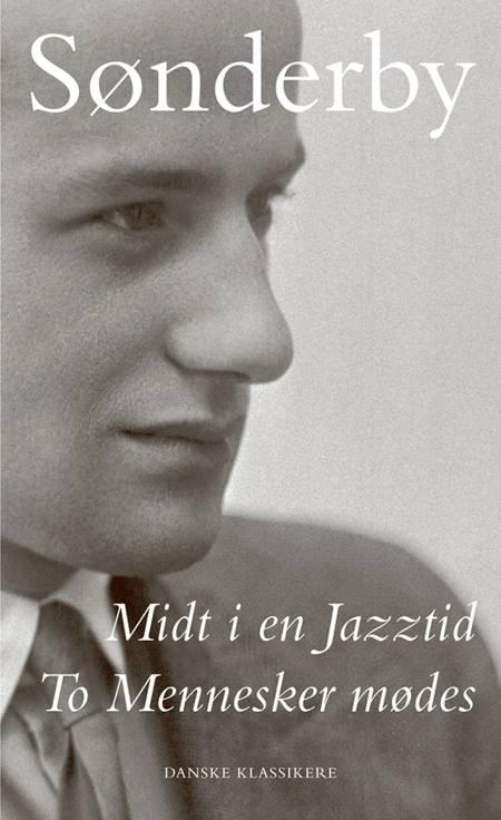 Midt i en Jazztid / To Mennesker mødes af Knud Sønderby