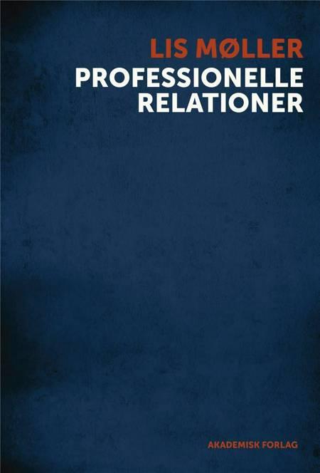 Professionelle relationer af Lis Møller