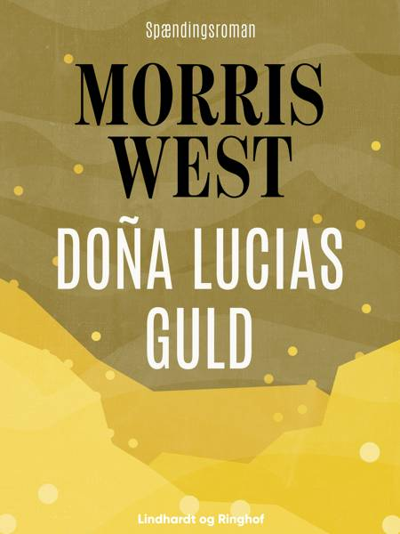 Doña Lucias guld af Morris West