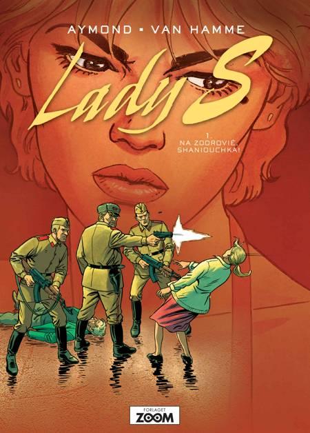 Lady S 1: Na Zdorovié, Shaniouchka! af Jean van Hamme og Aymond