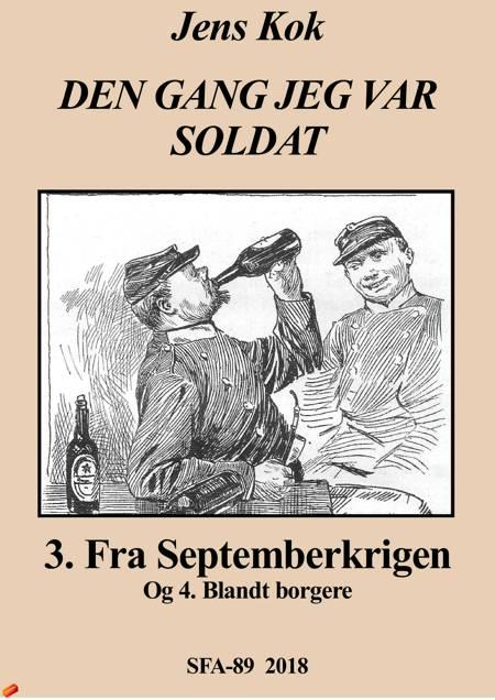 Dengang jeg var soldat 3-4 af Jens Kok