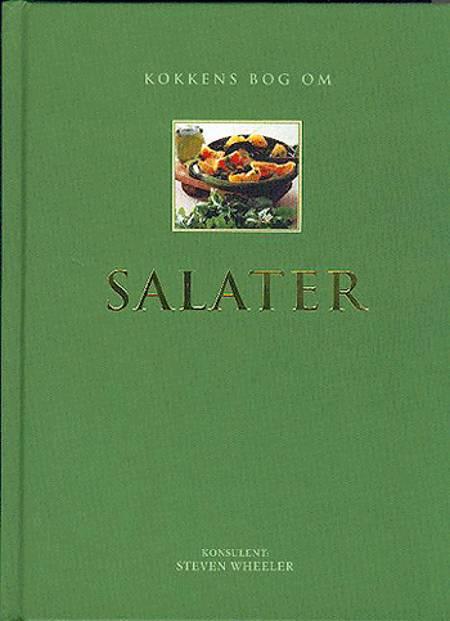 Kokkens bog om salater