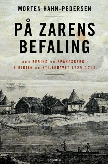 På zarens befaling af Morten Hahn-Pedersen