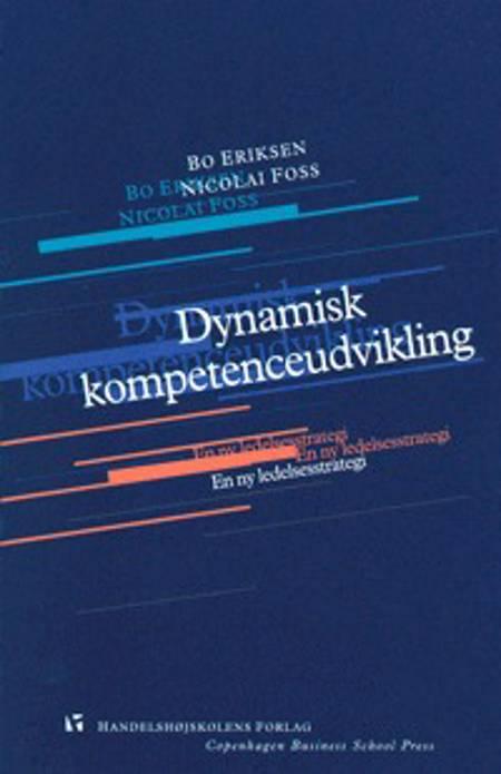 Dynamisk kompetenceudvikling af Nicolai Foss og Bo Eriksen