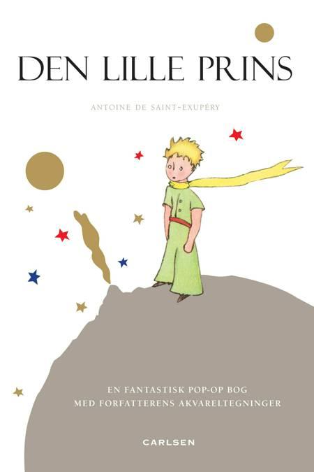 Den lille prins af Antoine de Saint-Exupéry