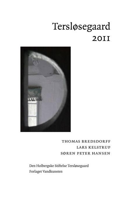 Tersløsegaard af Thomas Bredsdorff, Søren Peter Hansen og Lars Kelstrup