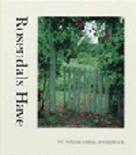 Rosendals Have af Lars Krantz